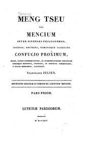 Meng tseu: vel Mencium inter Sinenses philosophos, ingenio, doctrina, nominisque claritate Confucio proximum