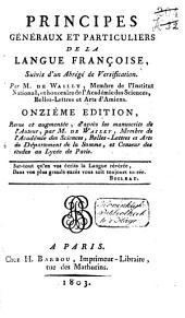Principes généraux et particuliers de la langue française: suivis d'un abrégé de versification