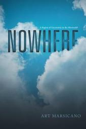 Nowhere: A Region of Uncertainty in the Afterworld