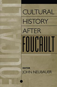 Cultural History After Foucault PDF