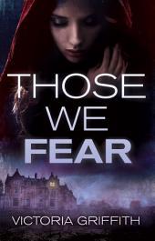 Those We Fear