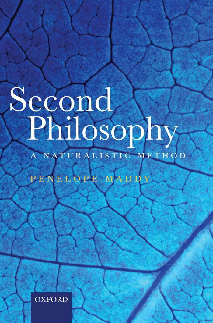 Second Philosophy:A Naturalistic Method