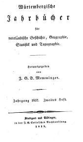 Württembergisches Jahrbuch ; hrsg. von J. D. G. Memminger
