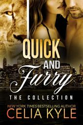 Quick and Furry Collection (BBW Paranormal Shapeshifter Boxed Set)