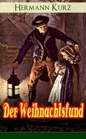 Der Weihnachtsfund (Vollständige Ausgabe): Ein Seelenbild aus dem schwäbischen Volksleben