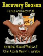 Recovery Season : Pursue and Recover All