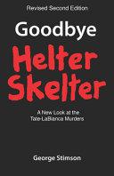 Goodbye Helter Skelter