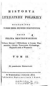 Historya literatury polskiey: wystawiona w spisie dzieł drukiem ogłoszonych, Tom 2