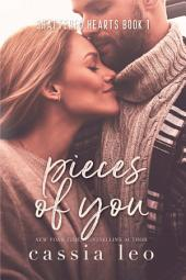 Pieces of You: A Scorching Hot Feel-Good Summer Romance Read