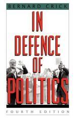 In Defense of Politics