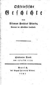 Ostfriesische Geschichte: Bd. Von 1714 bis 1734