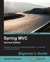 Spring MVC: Beginner's Guide: Edition 2