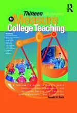 Thirteen Strategies to Measure College Teaching