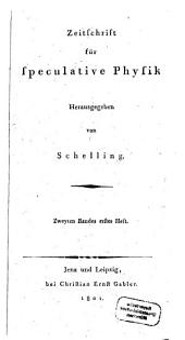 Zeitschrift für speculative Physik: Band 2