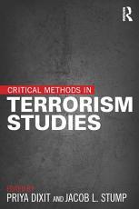Critical Methods in Terrorism Studies PDF