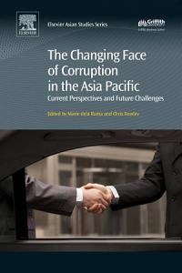 The Changing Face of Corruption in the Asia Pacific PDF