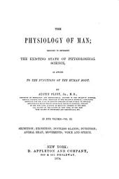 The Physiology of Man: Designed to Represent the Existing State of Physiological Science as Applied to the Functions of the Human Body, Volume 3