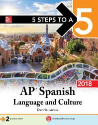 5 Steps To A 5 Ap Spanish Language And Culture 2018 Book PDF