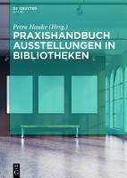 Praxishandbuch Ausstellungen in Bibliotheken PDF