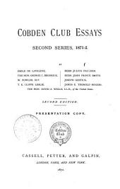 Cobden Club Essays, Second Series, 1871-2