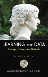 Learning from Data: Concepts, Theory, and Methods, Edition 2