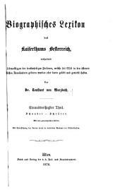 Biographisches lexikon des kaiserthums Oesterreich: enthaltend die lebensskizzen der denkwürdigen personen, welche seit 1750 in den österreichischen kronländern geboren wurden oder darin gelebt und gewirkt haben, Teil 31