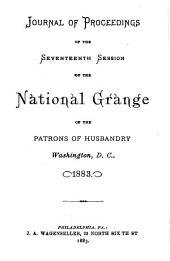 Journal of Proceedings of the National Grange of the Patrons of Husbandry: Volumes 17-21