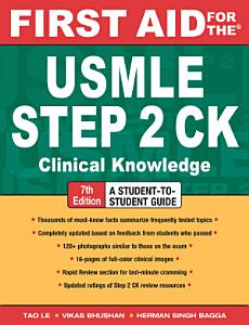 First Aid for the USMLE Step 2 CK  Seventh Edition Book
