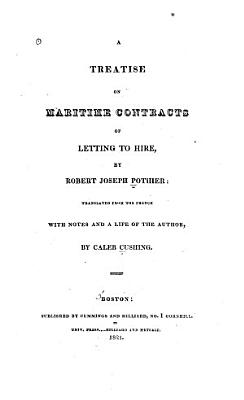 A Treatise on Maritime Contracts of Letting to Hire PDF