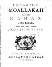 Moallakah cum scholiis Nahas, e MSS. Leidensibus arabice edidit, vertit, illustravit Joannes Jacobus Reiske