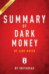 Dark Money: by Jane Mayer | Summary & Analysis