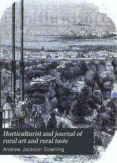 Horticulturist and Journal of Rural Art and Rural Taste: Volume 2