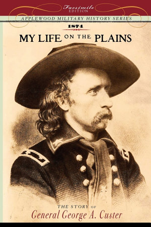 My Life on the Plains PDF