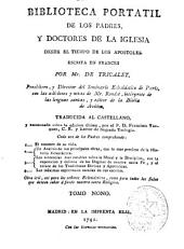 Biblioteca portatil de los Padres y Doctores de la Iglesia: desde el tiempo de los Apóstoles