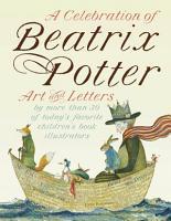 A Celebration of Beatrix Potter PDF