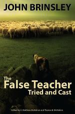 The False Teacher Tried and Cast