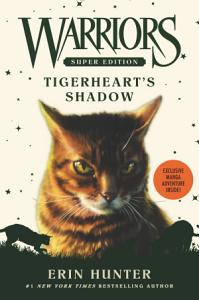 Warriors Super Edition  Tigerheart s Shadow PDF