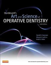 Sturdevant's Art & Science of Operative Dentistry - E-Book: Edition 6