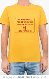 My Wife Wants You to Know I'm Happily Married