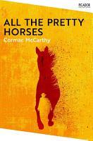 All The Pretty Horses  The Border Trilogy 1 PDF