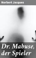 Dr  Mabuse  der Spieler PDF