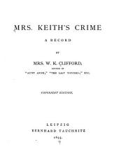 Mrs. Keith's Crime: A Record