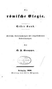 Die römische Elegie: Bände 1-2