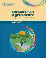 Climate-Smart Agriculture Sourcebook Summary - Second Edition