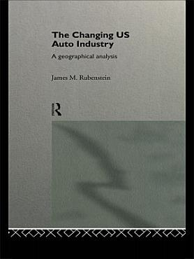 The Changing U S  Auto Industry PDF