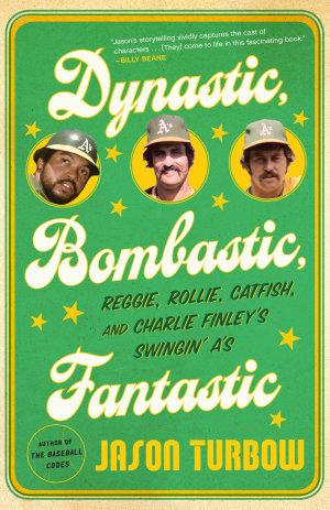 Dynastic  Bombastic  Fantastic