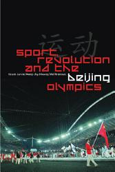 Sport  Revolution and the Beijing Olympics PDF