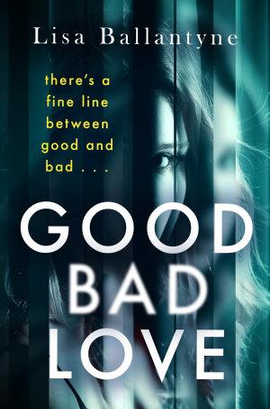 Good Bad Love