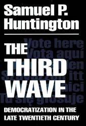 The Third Wave: Democratization in the Late 20th Century