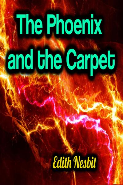 Download The Phoenix and the Carpet Book